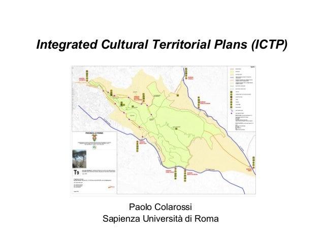 Integrated Cultural Territorial Plans (ICTP)Paolo ColarossiSapienza Università di Roma