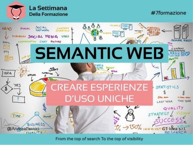 Semantic Web: creare esperienze d'uso uniche - La Settimana Della Formazione 2013