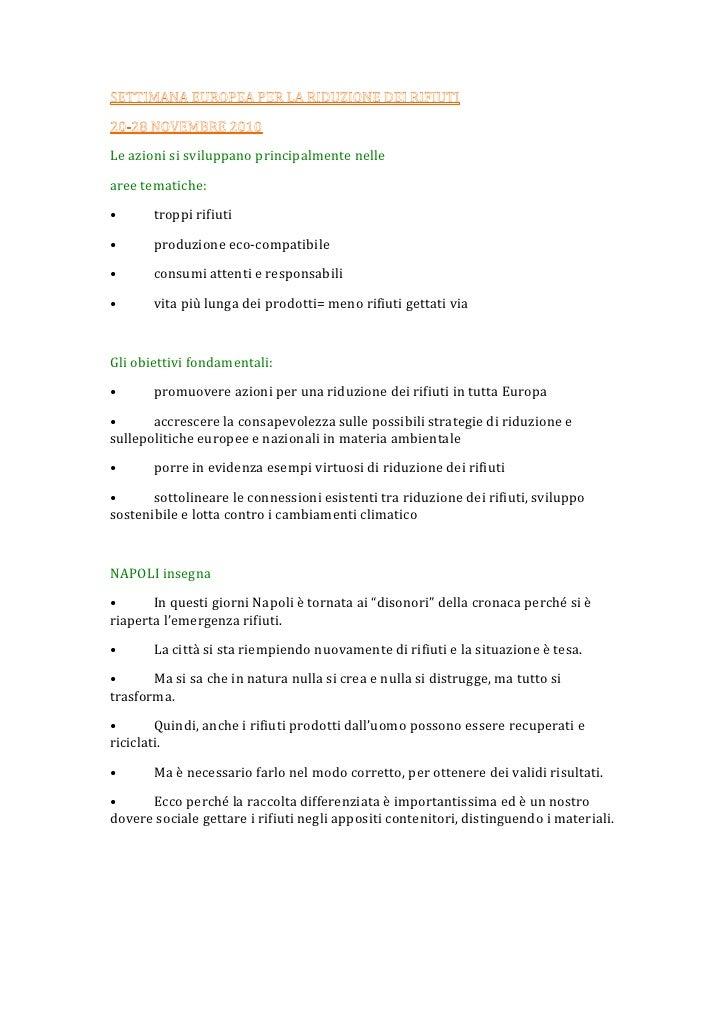 SETTIMANA EUROPEA PER LA RIDUZIONE DEI RIFIUTI<br />20-28 NOVEMBRE 2010<br />Le azioni si sviluppano principalmente nelle ...