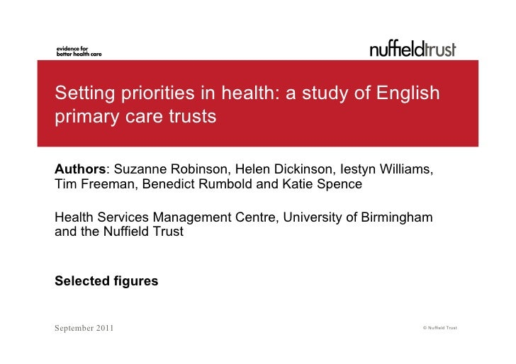 Setting priorities in health: a study of Englishprimary care trustsAuthors: Suzanne Robinson, Helen Dickinson, Iestyn Will...