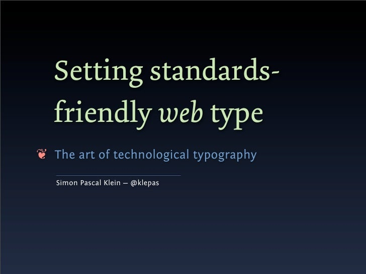 Setting standards-friendly web type Slide 2