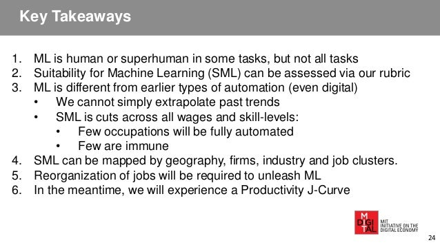 Key Takeaways 1. ML is human or superhuman in some tasks, but not all tasks 2. Suitability for Machine Learning (SML) can ...