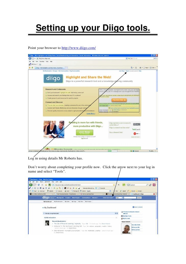 Setting up your Diigo tools.  Point your browser to http://www.diigo.com/     Log in using details Mr Roberts has.  Don't ...