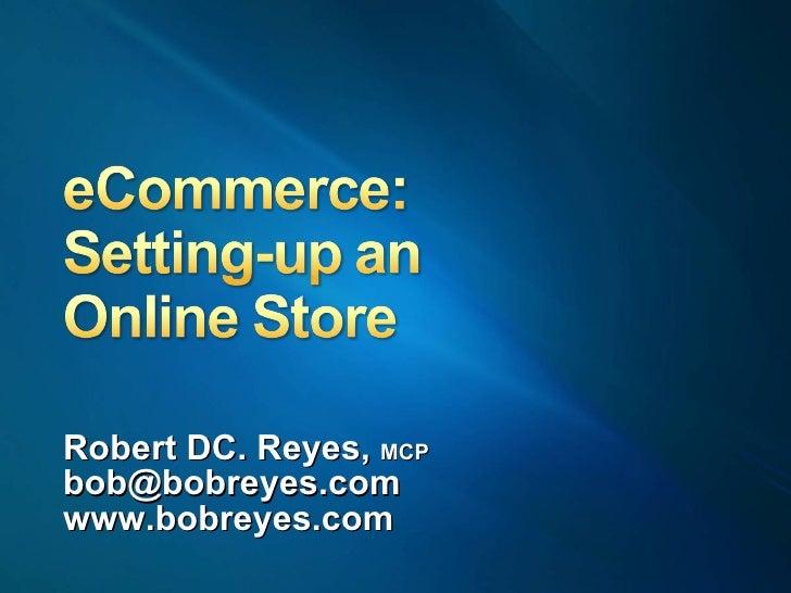 Robert DC. Reyes,  MCP [email_address] www.bobreyes.com
