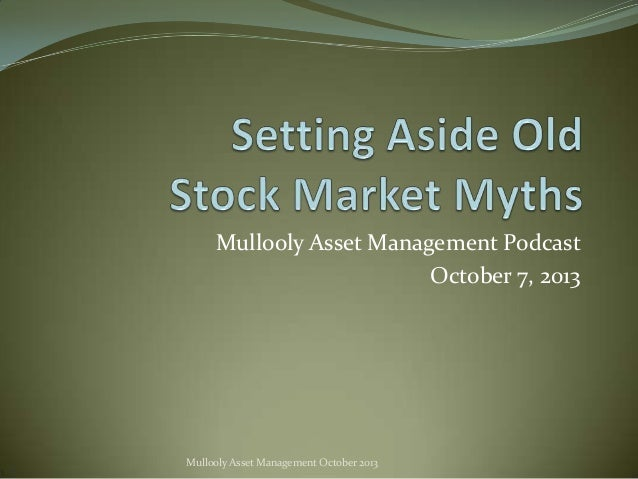 Mullooly Asset Management Podcast October 7, 2013  Mullooly Asset Management October 2013
