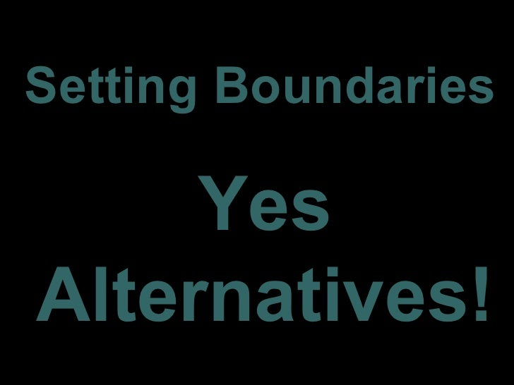 Setting Boundaries     YesAlternatives!