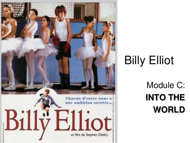 Billy elliot moving into a new world