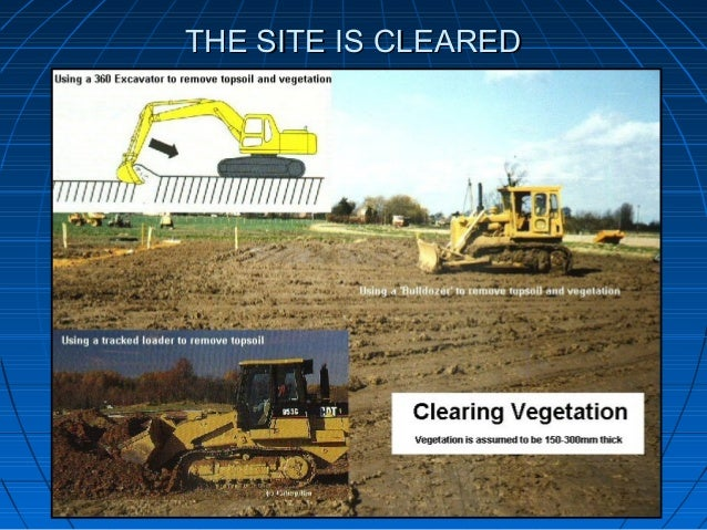 THE SITE IS CLEAREDTHE SITE IS CLEARED