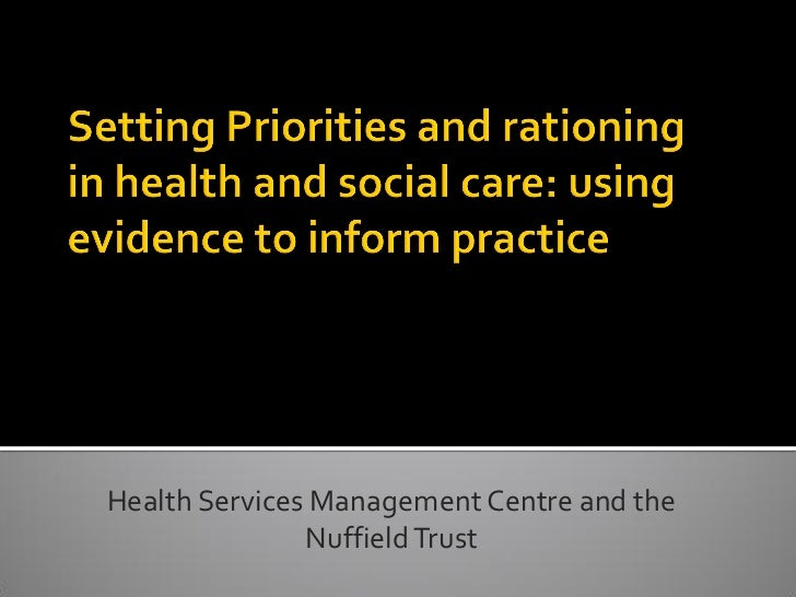 Health Services Management Centre and the               Nuffield Trust