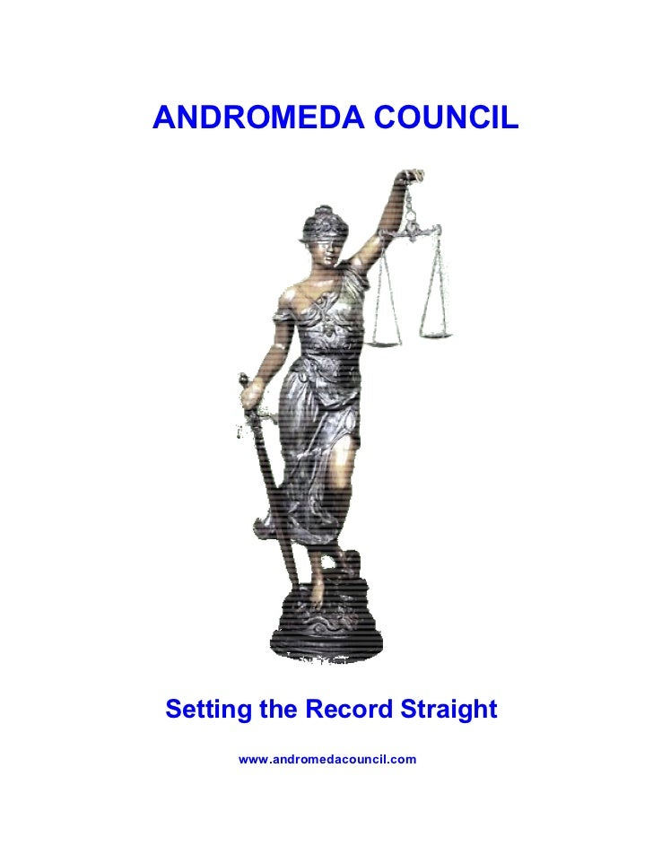 ANDROMEDA COUNCILSetting the Record Straight     www.andromedacouncil.com