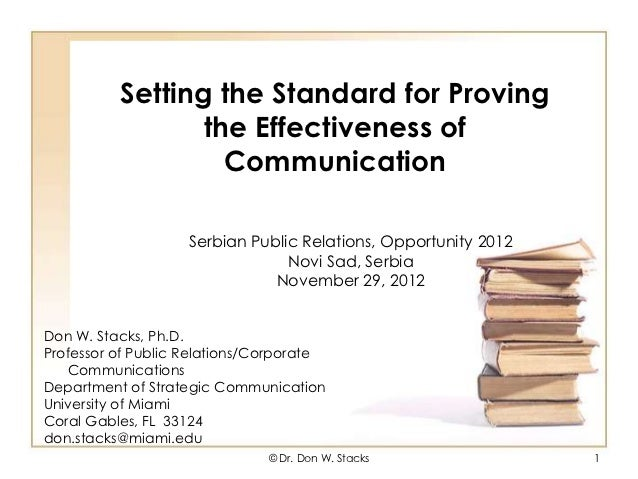 Setting the Standard for Proving                 the Effectiveness of                   Communication                    S...