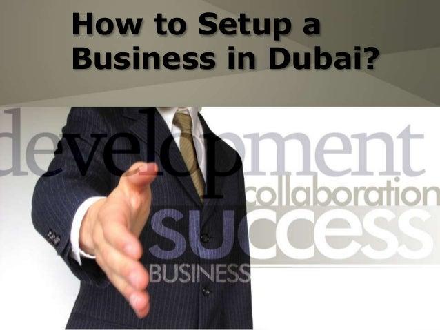 How to Setup a Business in Dubai?
