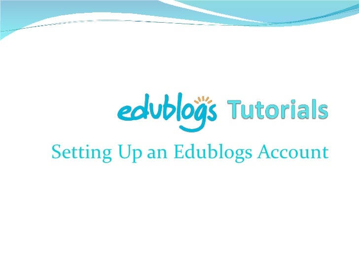 Setting Up an Edublogs Account