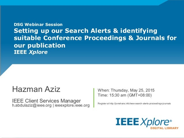 DSG Webinar Session Setting up our Search Alerts & identifying suitable Conference Proceedings & Journals for our publicat...