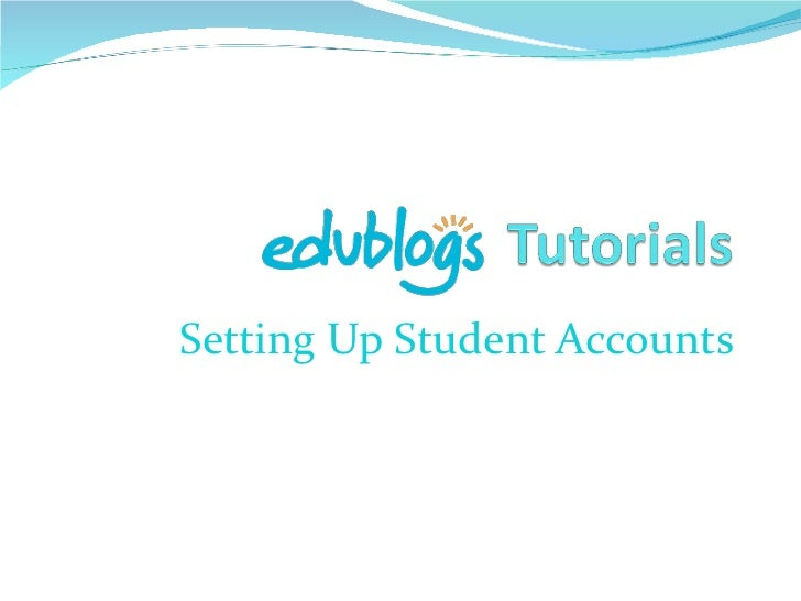 Setting Up Student Accounts