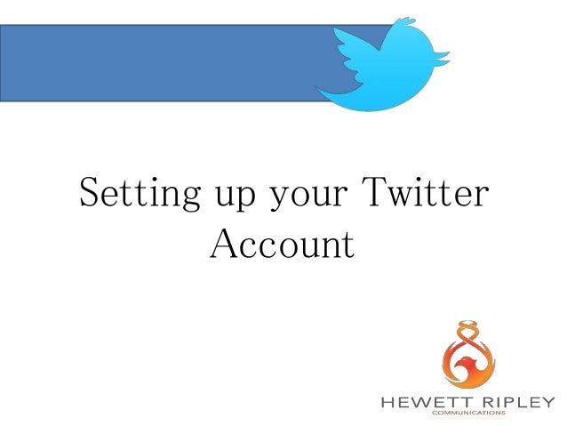 Setting up your Twitter Account