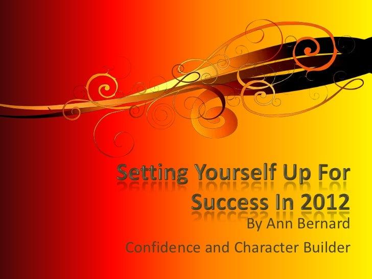By Ann BernardConfidence and Character Builder
