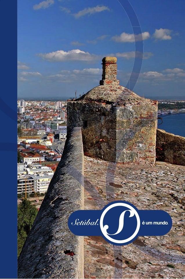 ESPANHA  PORTUGAL  A região de Setúbal beneficia de uma temperatura amena ao longo do ano. O clima varia entre o temperado...