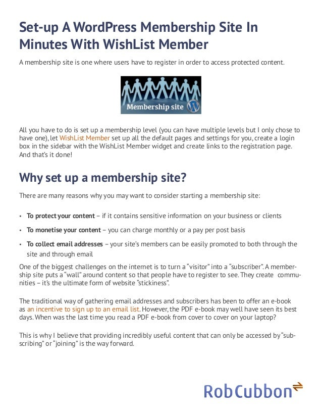 Set-up A WordPress Membership Site In Minutes With WishList Member A membership site is one where users have to register i...