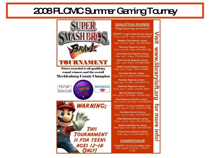 2008 PLCMC Summer Gaming Tourney