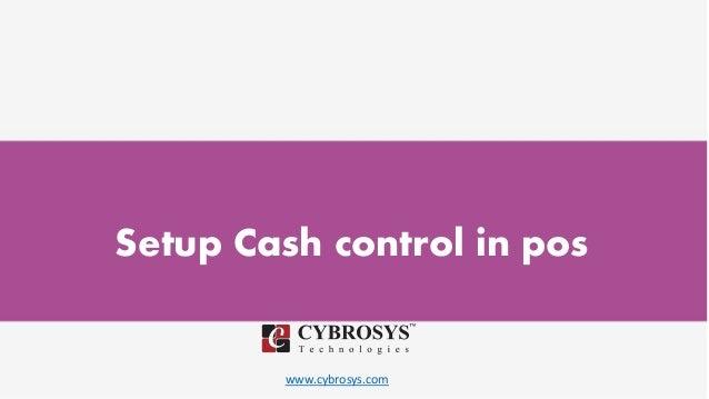 www.cybrosys.com Setup Cash control in pos