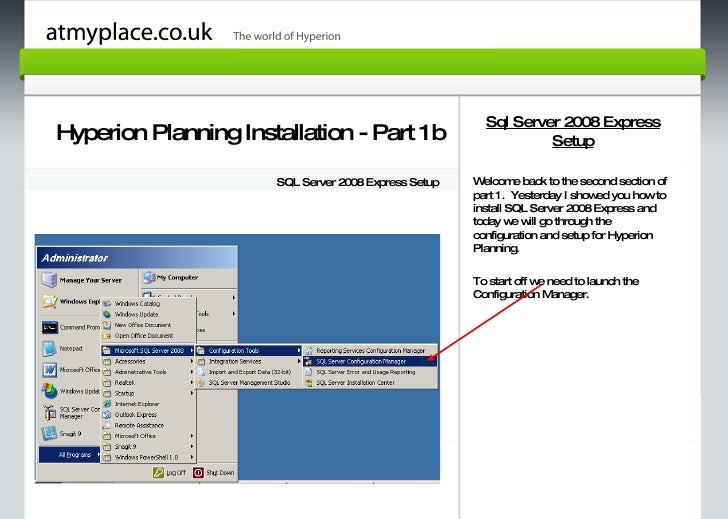 Page 1 Hyperion Planning Installation - Part 1b SQL Server 2008 Express Setup Sql Server 2008 Express Setup Welcome back t...