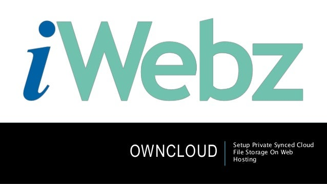 OWNCLOUD Setup Private Synced Cloud File Storage On Web Hosting