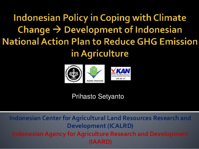 Indonesian Center for Agricultural Land Resources Research and Development (ICALRD)  Indonesian Agency for Agriculture Res...