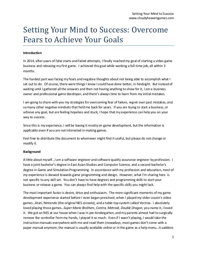 Setting Your Mind to Success www.cloudyheavengames.com 1 Setting Your Mind to Success: Overcome Fears to Achieve Your Goal...