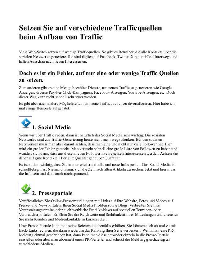 Setzen Sie auf verschiedene Trafficquellenbeim Aufbau von TrafficViele Web-Seiten setzen auf wenige Trafficquellen. So gib...