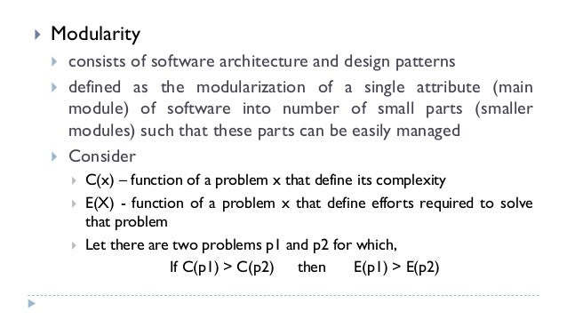 ... Design Problem Within A Specific Context; 6.  Modularity  Consists Of Software  Architecture ...