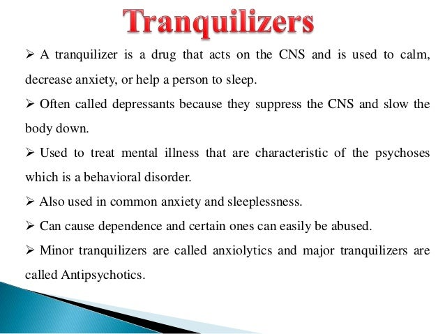 Tranquilizers