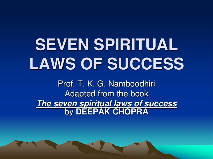The seven spiritual laws of success essay