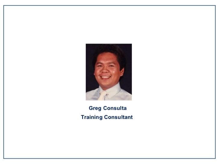 Greg Consulta Training Consultant