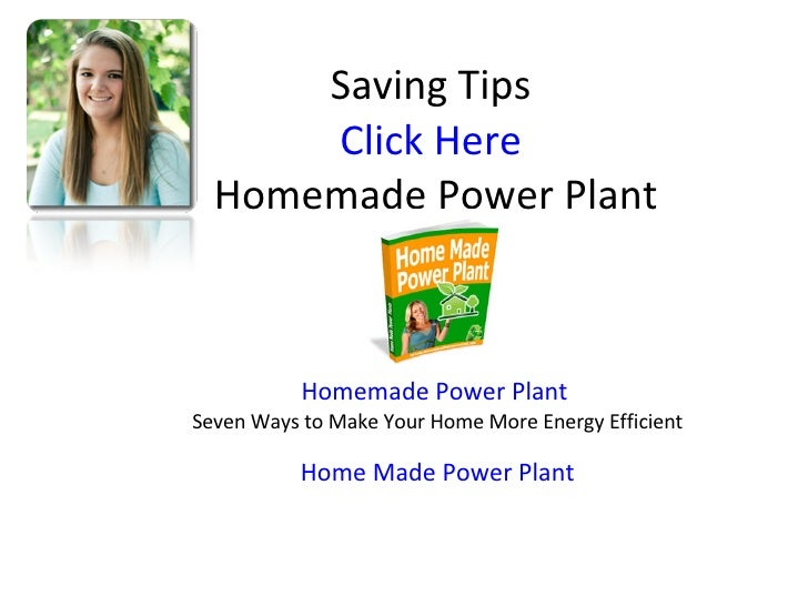 homemade power plant seven ways to make your home more energy effic. Black Bedroom Furniture Sets. Home Design Ideas
