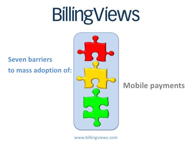 Seven barriersto mass adoption of:                                              Mobile payments                       www....