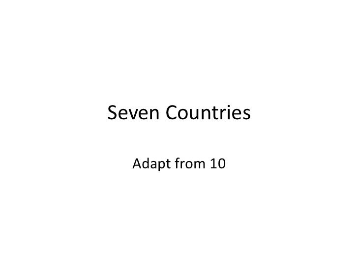 Seven Countries<br />Adapt from 10<br />