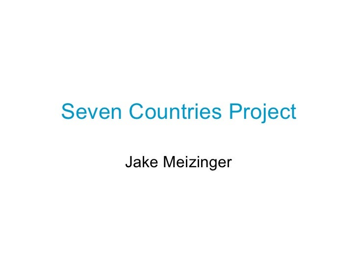 Seven Countries Project Jake Meizinger