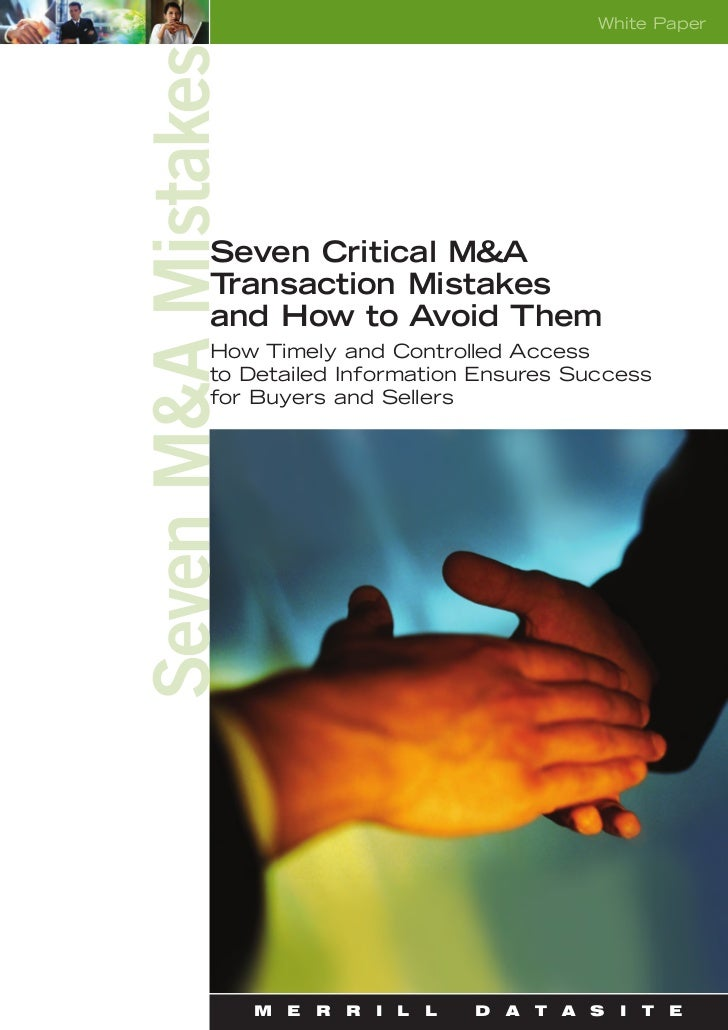 White PaperSeven M&A Mistakes              Seven Critical M&A              Transaction Mistakes              and How to Av...