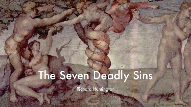 The Seven Deadly Sins Richard Huntington