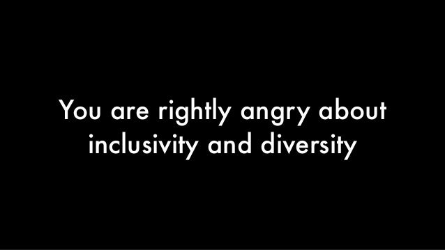 Improving the inclusivity and diversity of our work is on you