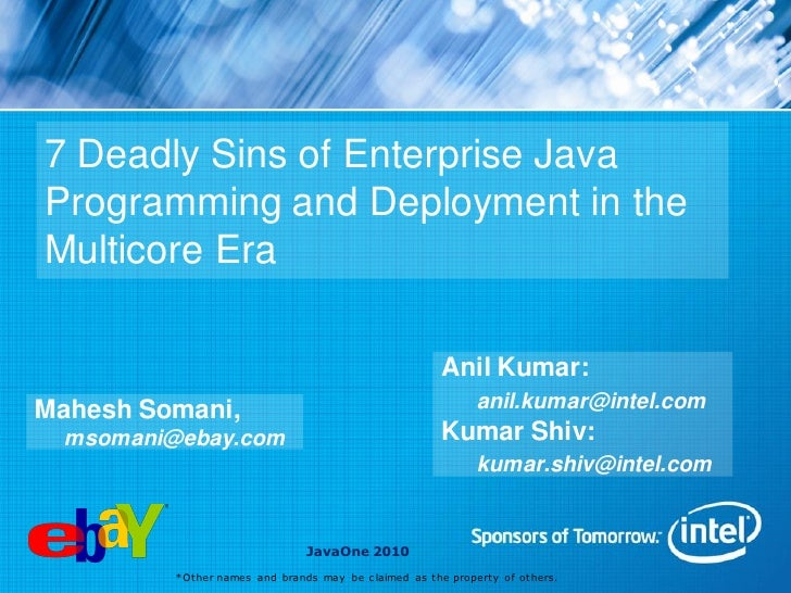 7 Deadly Sins of Enterprise Java Programming and Deployment in the Multicore Era                                          ...