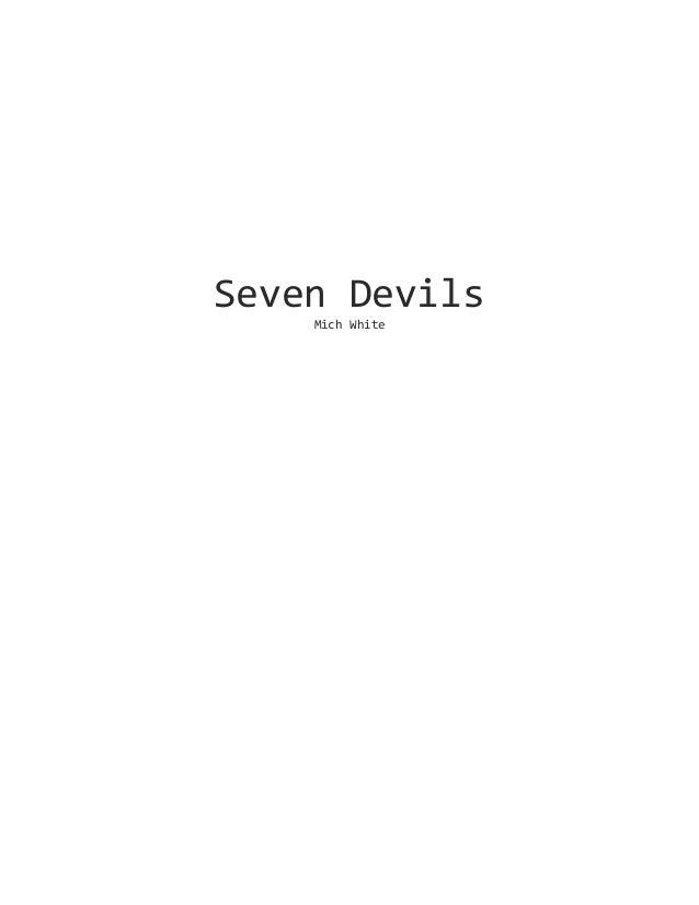 Seven Devils Mich White