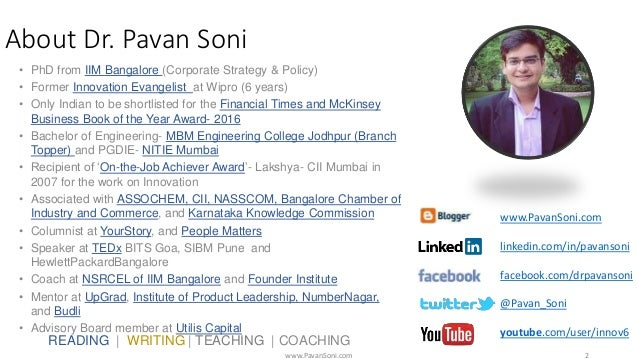 About Dr. Pavan Soni • PhD from IIM Bangalore (Corporate Strategy & Policy) • Former Innovation Evangelist at Wipro (6 yea...