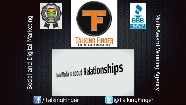 Multi-AwardWinningAgency SocialandDigitalMarketing /TalkingFinger @TalkingFinger