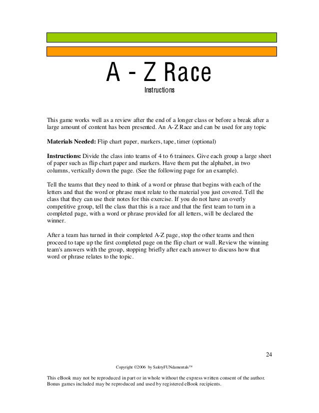 Copyright ©2006 by SafetyFUNdamentals™ This eBook may not be reproduced in part or in whole without the express written co...
