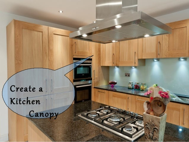 Create A Kitchen Canopy ... Part 62