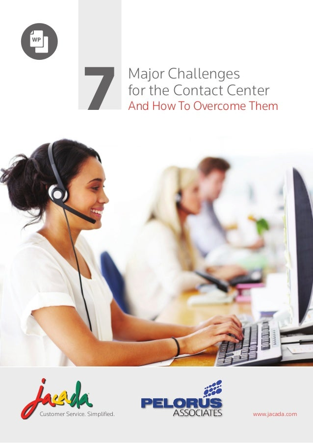Customer Service. Simplified. www.jacada.com for the Contact Center Major Challenges And How To Overcome Them7