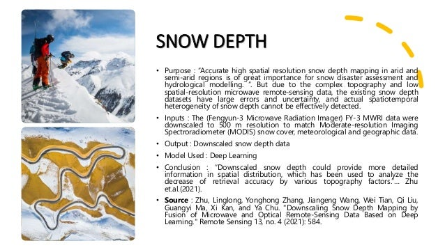 """SNOW DEPTH • Purpose : """"Accurate high spatial resolution snow depth mapping in arid and semi-arid regions is of great impo..."""