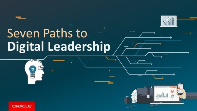 Seven Paths to Digital Leadership